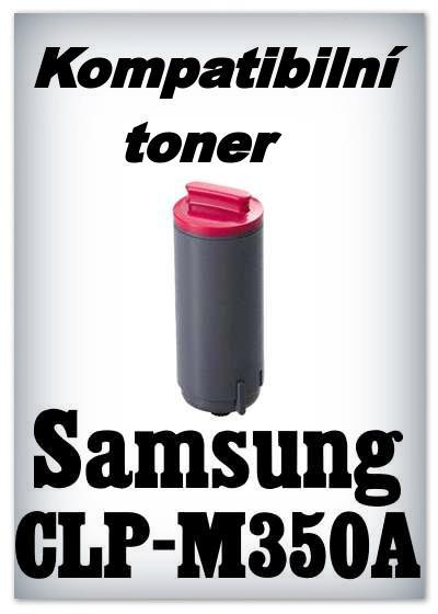 Kompatibilní toner Samsung CLP-M350A - magenta