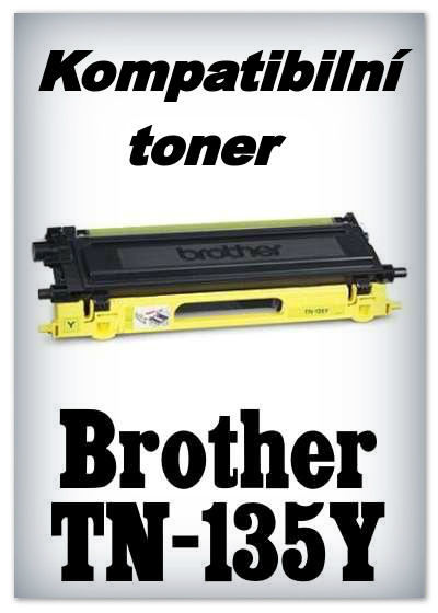 Kompatibilní toner Brother TN-135Y - yellow